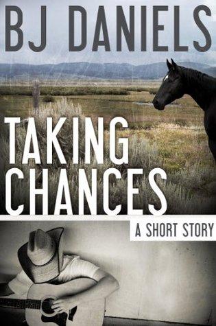 Taking Chances  by  B.J. Daniels