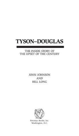 Tyson-Douglas: The Inside Story of the Upset of the Century John Johnson