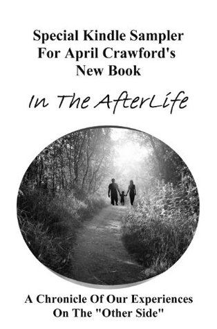 Special Edition Sampler For April Crawfords New Book In The AfterLife April Crawford