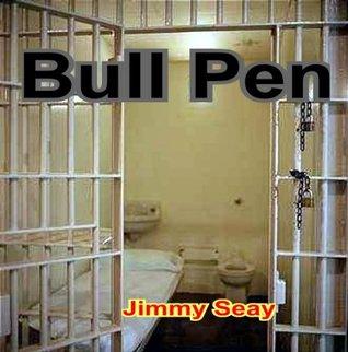 Bull Pen  by  Jimmy Seay
