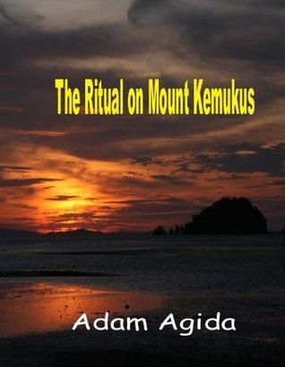 The ritual on Mount Kemukus  by  Adam Agida