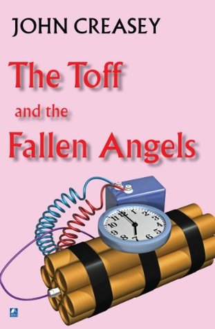 The Toff and The Fallen Angels John Creasey