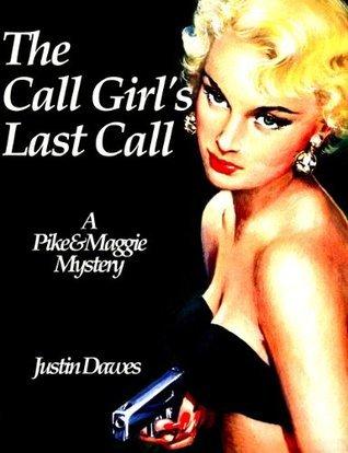 The Call Girls Last Call Justin Dawes