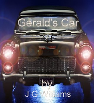 Geralds Car  by  J.G. Williams