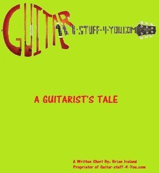 A Guitarists Tale Brian Ireland