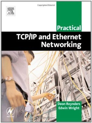 Practical TCP/IP and Ethernet Networking for Industry (Practical Professional Books)  by  Deon Reynders