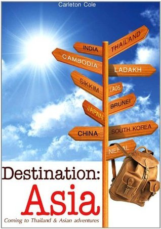 Destination: Asia  by  Carleton Cole
