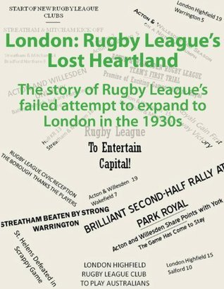 London: Rugby Leagues Lost Heartland Pitchfork Richard