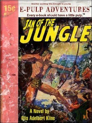 Jan of the Jungle Otis Adelbert Kline