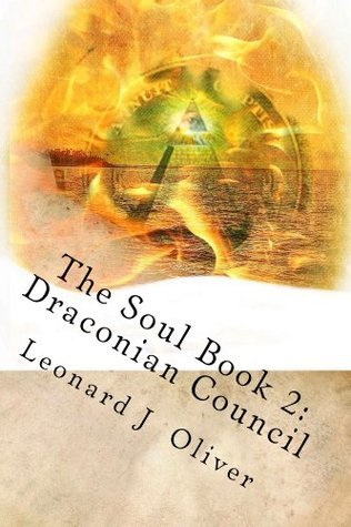 The Soul: Draconian Council Leonard Oliver