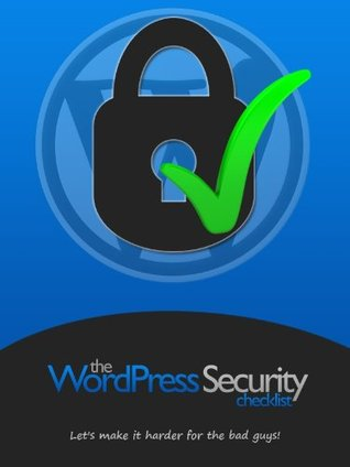The WordPress Security Checklist Anders Vinther