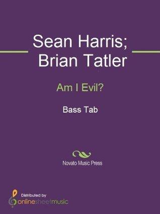 Am I Evil? Brian Tatler