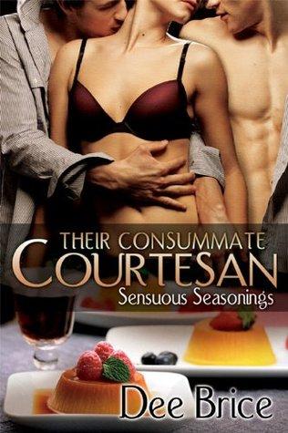Their Consummate Courtesan Dee Brice