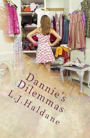 The Right Shoes (Dannies Dilemmas, #2)  by  L.J. Haldane