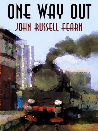 One Way Out: A Crime Novel  by  John Russell Fearn