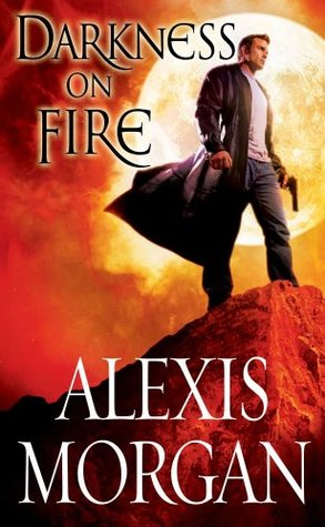 Darkness on Fire Alexis Morgan