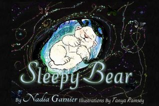 Sleepy Bear  by  Nadia Garnier
