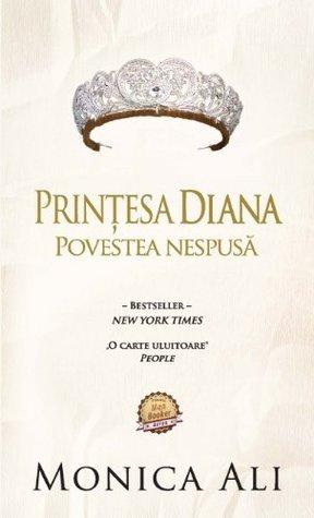 Printesa Diana. Povestea nespusa  by  Monica Ali