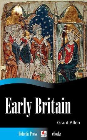 Early Britain Grant Allen