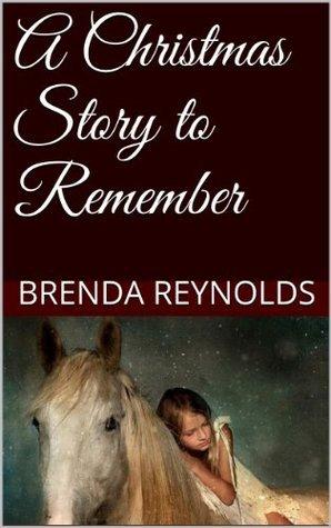 A Christmas Story to Remember Brenda Reynolds