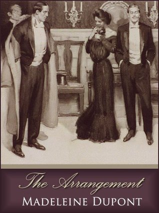 The Arrangement  by  Madeleine Dupont