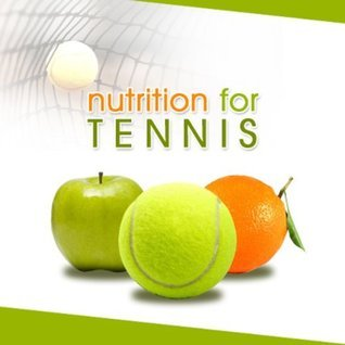 Tennis Nutrition Secrets  by  Kathryn Bistany