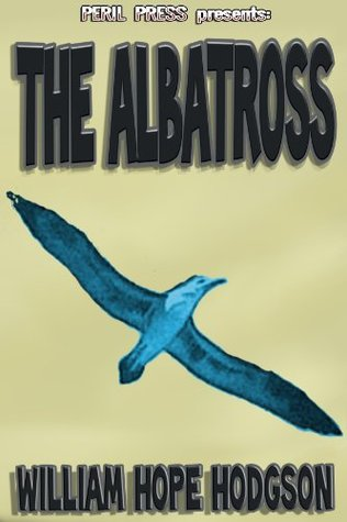 The Albatross  by  William Hope Hodgson