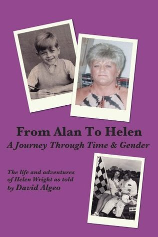 From Alan to Helen, A journey through Time and Gender  by  David Algeo