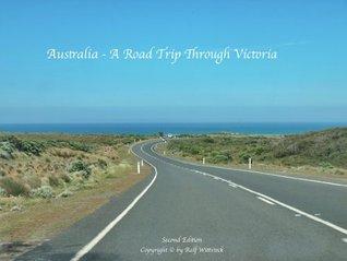 Australia - A Road Trip Through Victoria Ralf Wittstock