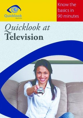 Quicklook at Television  by  Brian J. Robb