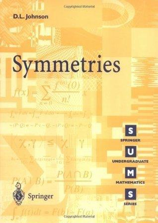 Symmetries (Springer Undergraduate Mathematics Series)  by  D.L. Johnson