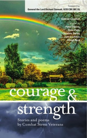 Courage & Strength: Stories and Poems Combat Stress Veterans
