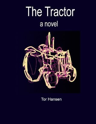 The Tractor  by  Tor Hansen