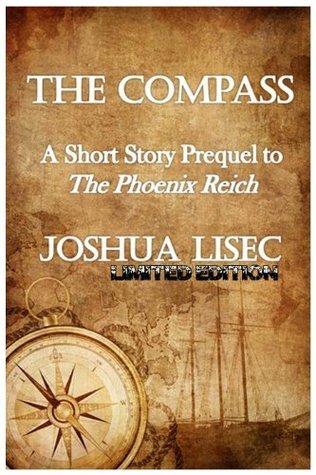 The Compass (Max Meyers Adventure Series) Joshua Lisec