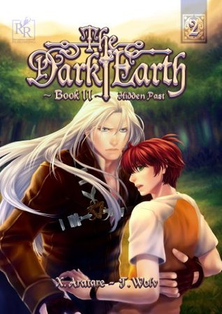 Hidden Past (The Dark Earth, #2)  by  X. Aratare