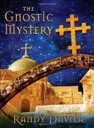 The Gnostic Mystery Randy Davila