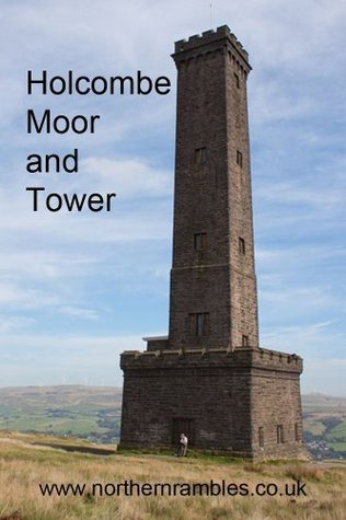 Holcombe Moor and Tower (Rambling - mainly in northern England)  by  Graham Dean