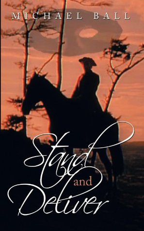 Stand and Deliver  by  Michael Ball