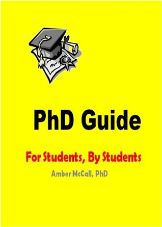 PhD Guide  by  Amber McCall