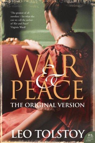 War and Peace: Original Version Leo Tolstoy