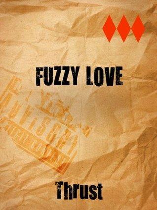 Fuzzy Love  by  Thrust