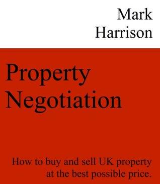 Property Negotiation Mark Harrison