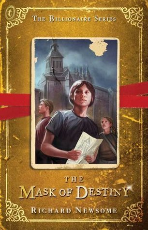 The Mask of Destiny: The Billionaire Series Book 3  by  Richard Newsome