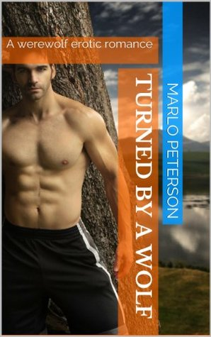 Turned a Wolf by Marlo Peterson