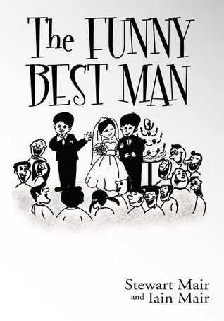 The Funny Best Man  by  Stewart Mair