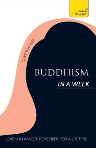 Buddhism In A Week: Teach Yourself  by  Clive Erricker