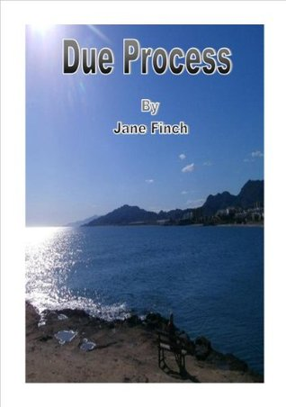 Due Process  by  Jane Finch