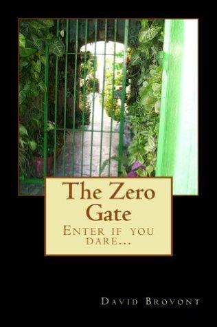 The Zero Gate David W. Brovont