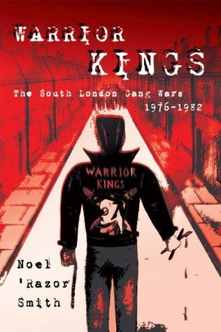 Warrior Kings  by  Noel Razor Smith