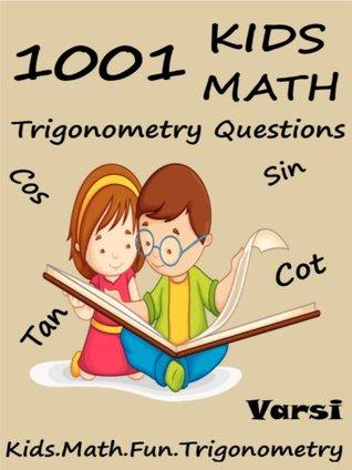 1001 Kids Math : Trigonometry Questions Varsi